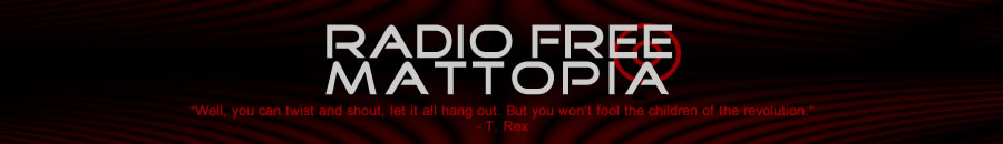 Radio Free Mattopia: You won't fool the children of the revolution. (T-Rex)